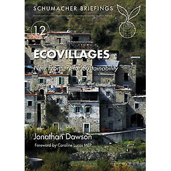 Ecovillages - New Frontiers for Sustainability by Jonathan Dawson - 97