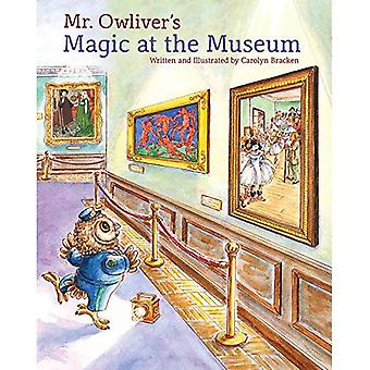 Mr. Owlivers Magic at the Museum: Magic at the Museum