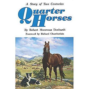 Cavalos quarto: Uma história de dois séculos