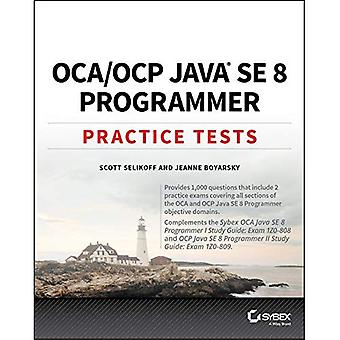 OCA / OCP Practice Tests: Exam 1Z0-808 and Exam 1Z0-809