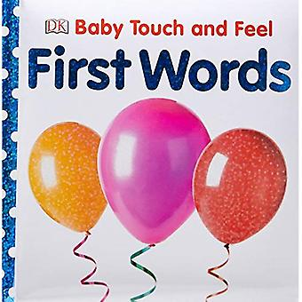 First Words (Baby Touch and Feel)