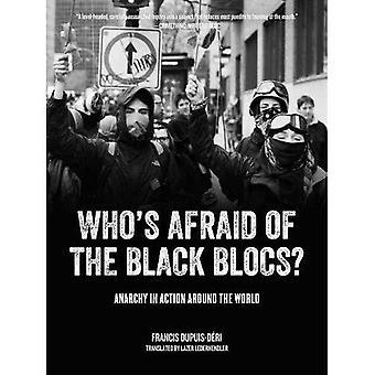 Vem är rädd för de svarta blocken? : Anarki i handling runt om i världen
