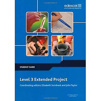 Level 3 Extended Project Student Guide (Level 1 and 2 Project and Extended Project Guides)