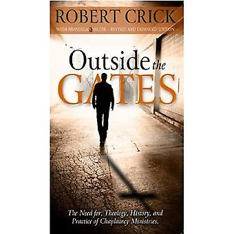 Outside the Gates: The Need for Theology, History and Practice of Chaplaincy Ministry
