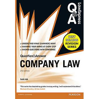 Law Express Question and Answer Company Law QA revision g by Dr Fang Ma