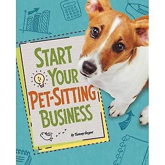 Start Your Pet-Sitting Business (Snap Books: Build� Your Business)