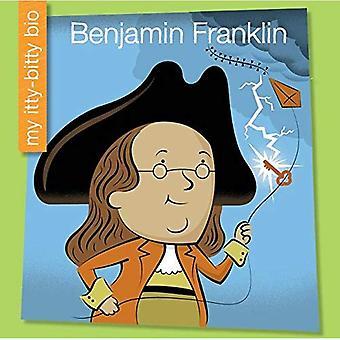 Benjamin Franklin (min Itty-Bitty Bio)