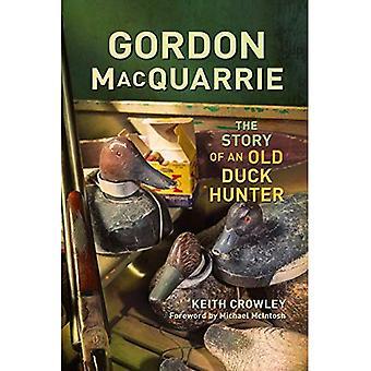 Gordon MacQuarrie: Historien om en gammal anka jägare