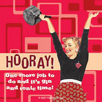 Hooray - Only one more job... funny drinks mat / coaster   (hb)