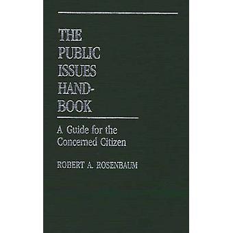 الدليل الكتيب بالقضايا العامة للمواطنين المعنيين روزنباوم & روبرت أ.