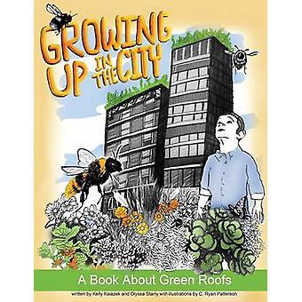Ksiazek ・ ケリーによる緑の屋根についての本都市で育った