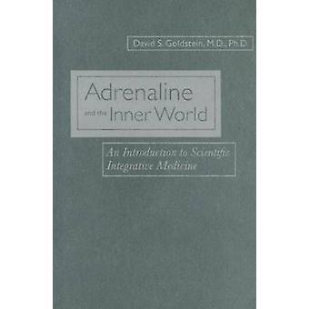 Adrenalin og den indre verden av Goldstein & David & S.