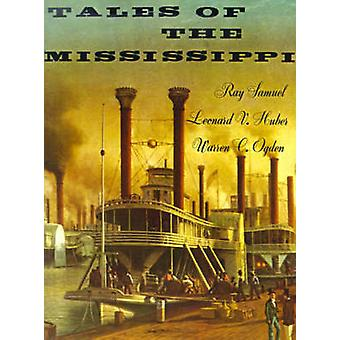 Tales of the Mississippi by Samuel & Ray