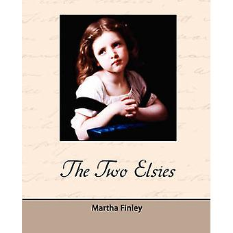 The Two Elsies by Finley & Martha
