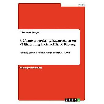 Prufungsvorbereitung Fragenkatalog Zur VL Einfuhrung in Die Politische Bildung von Molsberger & Tobias