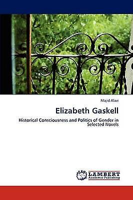 Elizabeth Gaskell by Alavi & Majid