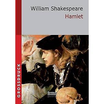 Hamlet. Grossdruck by Shakespeare & William