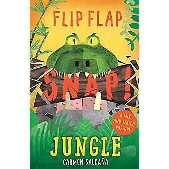 Flip Flap Snap - Jungle by Flip Flap Snap - Jungle - 9781787410602 Book