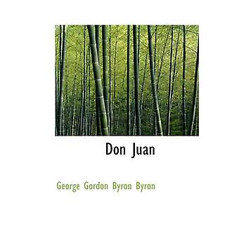 Don Juan by George Gordon Byron Byron - 9780559193279 Book