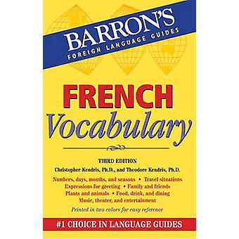 French Vocabulary (3rd Revised edition) by Christopher Kendris - Theo