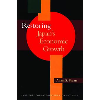 Restoring Japan's Economic Growth by Adam S. Posen - 9780881322620 Bo