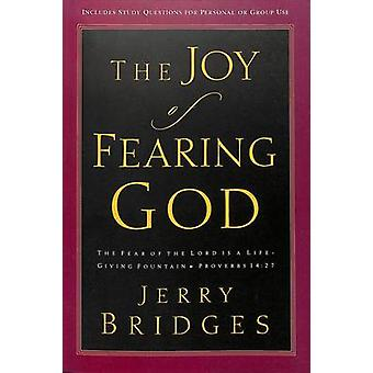 The Joy of Fearing God - The Fear of the Lord is a Life-Giving Fountai