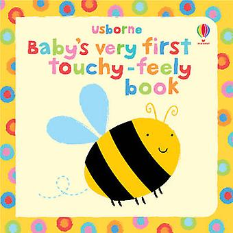 Baby's Very First Touchy-feely Book by Stella Baggott - 9781409508502