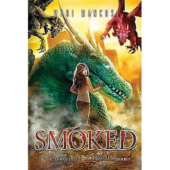 Smoked by Mari Mancusi - 9781492623137 Book