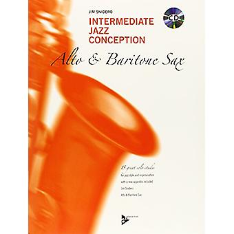 Intermediate Jazz Conception Alto Sax by Jim Snidero - 9783892212102