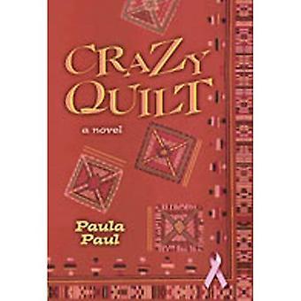 Crazy Quilt: Roman
