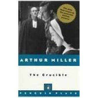 The Crucible (Penguin Plays) by Arthur Miller - 9780812415384 Book