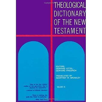 Theologisches Wörterbuch des Neuen Testaments, Band 9