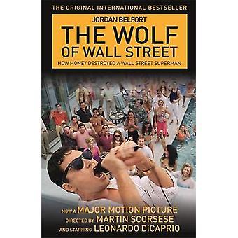 Wolf of Wall Street 9781444778120 by Jordan Belfort