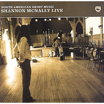 Shannon McNally - Nordamerika Ghost musik [CD] USA import