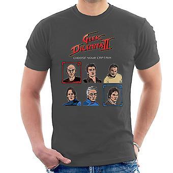Geek Dilemma II vælge din kaptajn mænd T-Shirt