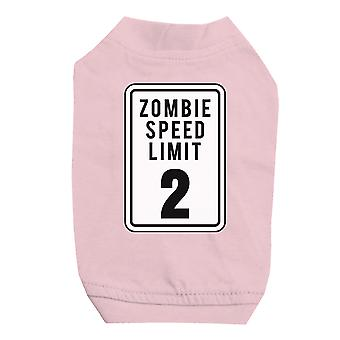 Zombie Speed Limit Pink Pet Shirt for Small Dogs