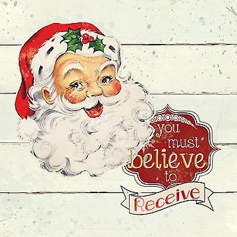 Santa Believe Poster Print by Carol Robinson