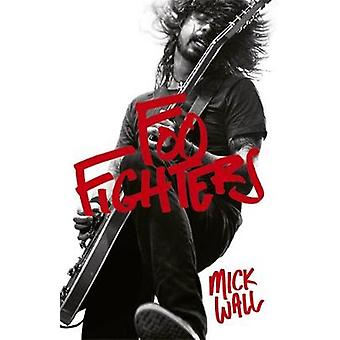 Foo Fighters door Mick muur