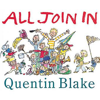 All Join in by Quentin Blake - 9780099964704 Book