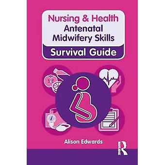 Habilidades de obstetrícia pré-natal por Alison Edwards - livro 9780273763321