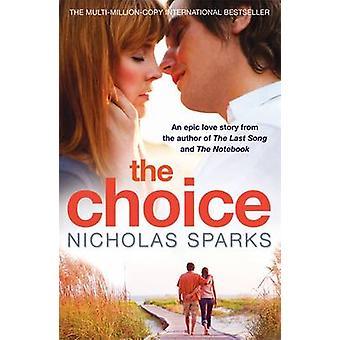 The Choice by Nicholas Sparks - 9780751540574 Book