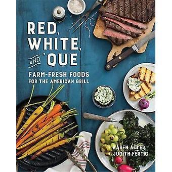Röd - vit - och ' Que - gården färsk mat för Amerikanen Grill av Ka