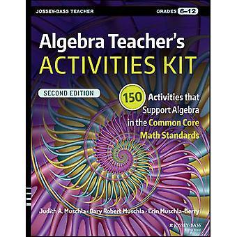 Algebra lärarens aktiviteter Kit - 150 aktiviteter som stödjer Algebra