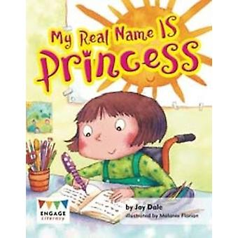 My Real Name is Princess by Jay Dale - 9781406265361 Book