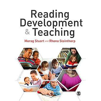 Reading Development and Teaching by Morag Stuart - Rhona Stainthorp -