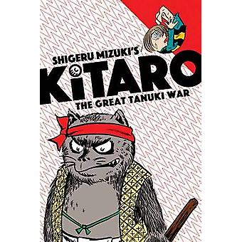 Kitaro et la grande guerre de Tanuki par Shigeru Mizuki - livre 9781770462595
