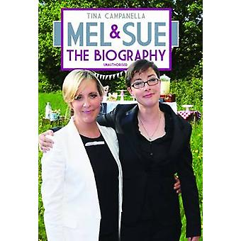 Mel and Sue - The Biography by Tina Campanella - 9781784180126 Book
