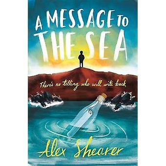 Eine Nachricht an das Meer von Alex Shearer - 9781848125698 Buch