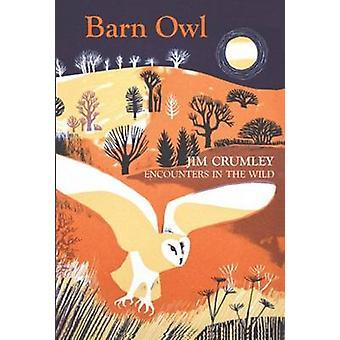 Barn Owl by Jim Crumley - 9781908643742 Book