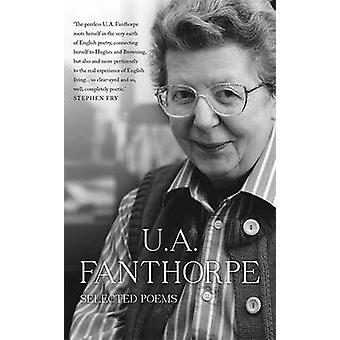 Selected Poems by U. A. Fanthorpe - 9781907587269 Book